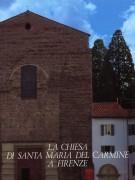 <h0>La Chiesa di Santa Maria del Carmine a Firenze</h0>