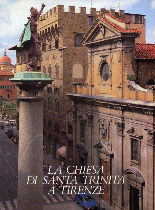 La Chiesa di Santa Trinita a Firenze