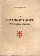 La Donazione Loeser in Palazzo Vecchio