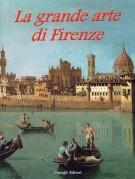 La grande arte di Firenze <span>Musei e monumenti</span>