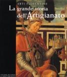 <h0><span>Arti Fiorentine </span>La grande storia dell'Artigianato <span>volume secondo il Quattrocento</Span></h0>