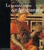 Arti Fiorentine La grande storia dell'Artigianato volume secondo il Quattrocento