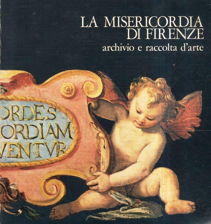 La Misericordia di Firenze Archivio e Raccolta d'Arte