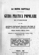 La Nuova Capitale Guida Pratica Popolare di Firenze