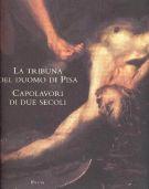 La tribuna del Duomo di Pisa <span>Capolavori di due secoli</span>
