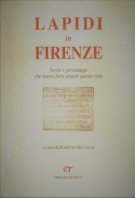 Lapidi in Firenze <span>Storie e personaggi che hanno fatto grande questa citta&#768;</span>