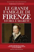 <h0>Le grandi famiglie di Firenze <span>Storia e segreti <span>Storie e misteri degli uomini e delle donne che fecero grande la città di Firenze</span></h0>