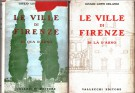 Le Ville Di Firenze <span>Di qua d'Arno <span>Di là d'Arno <span>2 Voll.</span>