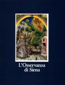 L'Osservanza di Siena <span><em>La Basilica e i Suoi Codici Miniati</em></Span>