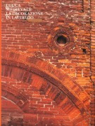 Lucca Medievale <span>la Decorazione in Laterizio</span>
