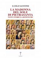 La Madonna del Sole di Pietrasanta Note storico-artistiche