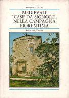 Medievali 'Case da Signore' <span></span>nella Campagna Fiorentina
