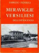 Meraviglie Versiliesi Dell'Ottocento