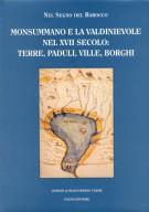 <h0><span><i>Nel segno del Barocco </i></Span>Monsummano e la Valdinievole nel XVII secolo Terre, paduli, ville, borghi</h0>
