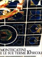 Montecatini e le sue Terme 10 Secoli