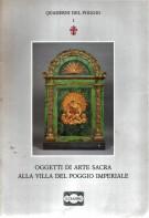 Oggetti di arte sacra alla villa del Poggio Imperiale