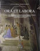 Ora et labora L'antico complesso religioso e l'Opera Pia di Sant'Ambrogio in Firenze