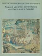 <h0>Palazzo Vecchio Committenza e Collezionismo Medicei 1537-1610</h0>