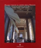 Piccolo viaggio al centro della Toscana <span><i>Da Montecatini per luoghi d'incanto, tra arte, storia, architettura, paesaggio e tradizioni popolari</i></Span>