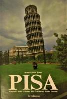 Pisa Geografia, storia, folklore, arte, letteratura, guida, dintorni