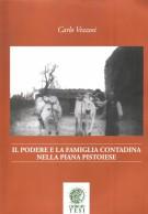 <h0>Il Podere e la Famiglia Contadina nella piana Pistoiese</h0>