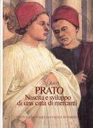 Prato <span>Nascita e sviluppo di una città di mercanti</span>