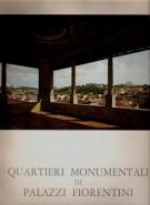 Quartieri Monumentali di Palazzi Fiorentini