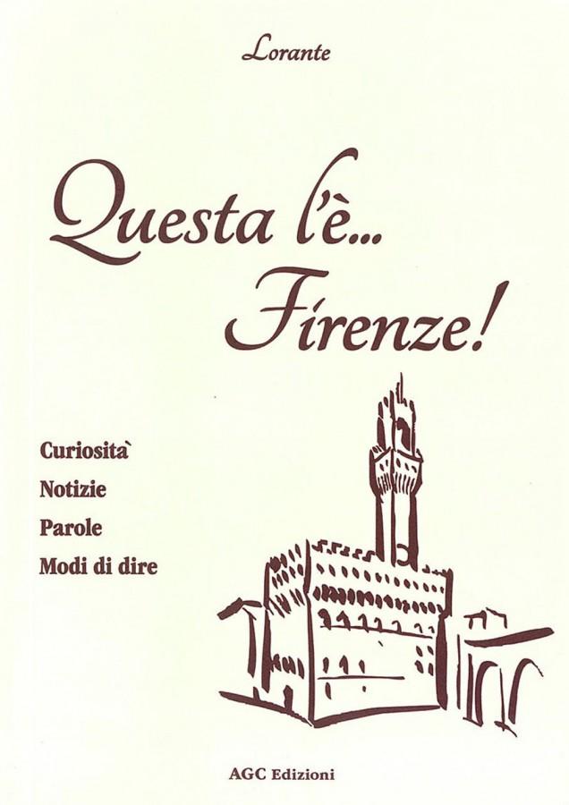 Firenze di gonfalone in gonfalone