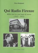 <h0>Qui Radio Firenze <span><em>Mille voci in vent'anni di storia <span>(1932-1952) </em></span></h0>[DIFETTATO]