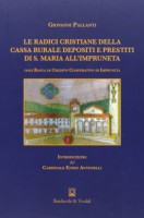 <h0>Le radici cristiane della Cassa rurale depositi e prestiti di S. Maria all'Impruneta</h0>