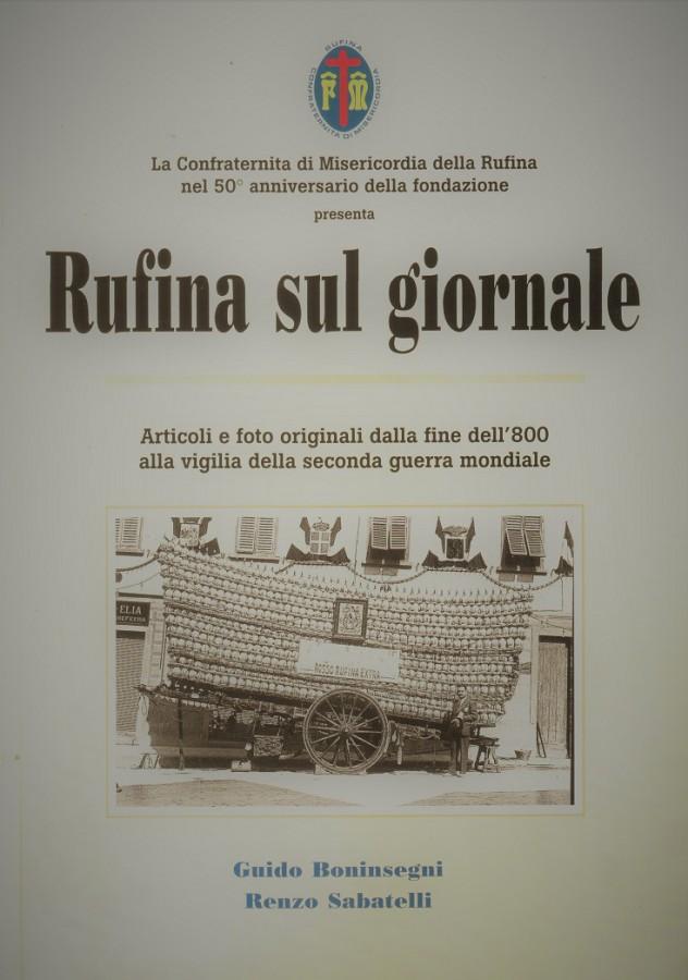 Rufina sul giornale Articoli e foto originali dalla fine dell'800 alla vigilia della seconda guerra mondiale