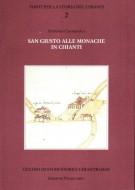 San Giusto alle Monache in Chianti