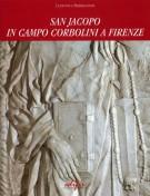 <h0>San Jacopo in Campo Corbolini a Firenze  <span><i>Percorsi storici dai Templari all'Ordine di Malta all'Era moderna</i></span></h0>