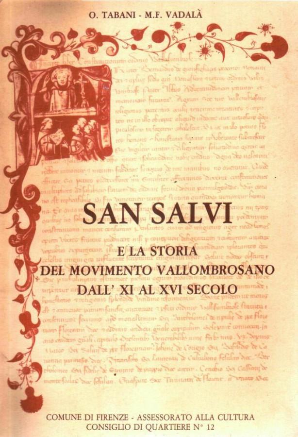 San Salvi e la storia del movimento vallombrosano dall'XI al XVI secolo
