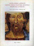 Santa Maria a Ripalta<span> Aspetti della cultura artistica medievale a Pistoia</>