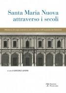<h0>Santa Maria Nuova attraverso i secoli <span><i>Medicina, chirurgia, assistenza, arte e cultura nell'ospedale dei fiorentini</i></span></h0>