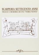 <h0>Scarperia settecento anni <span><i>Tracce e memoria di una 'terra nuova'</i></span></h0>