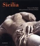 Sicilia Arte e archeologia dalla preistoria all'Unità d'Italia