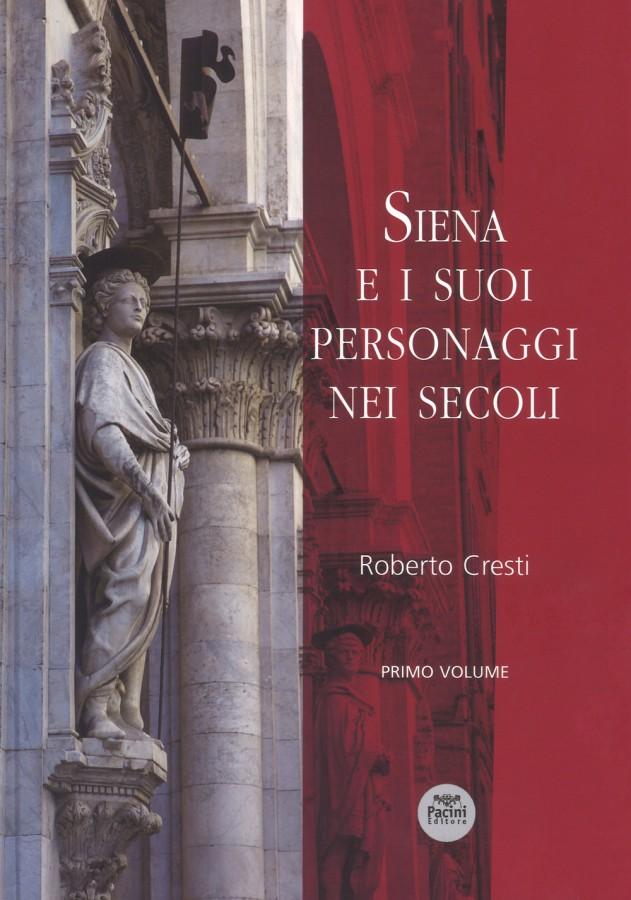 Siena e i suoi personaggi nei secoli libreria della for I suoi e i suoi bagni