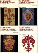 La Splendida Storia di Firenze <span>4 Voll.</span>