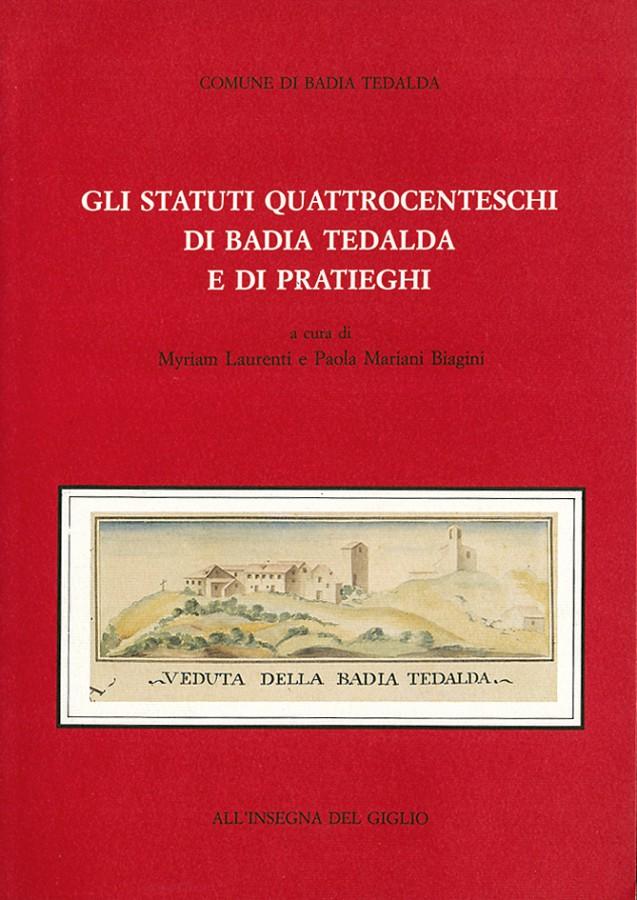 Gli statuti quattrocenteschi di Badia Tedalda e di Pratieghi