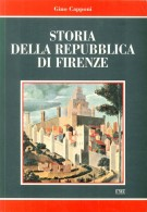 Storia della Repubblica di Firenze 2 Voll.