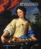 <span>Storia delle Arti in Toscana</span> Il Seicento