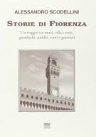 <h0>Storie di Fiorenza <span><em>Un viaggio tra mura, ville e torri, granduchi, sudditi, santi e guerrieri</em></span></h0>