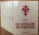 Le Strade di Firenze 7 Voll.