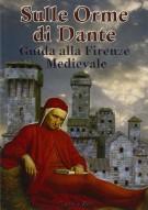 <h0>Sulle orme di Dante <span>Guida alla Firenze medievale</span></h0>