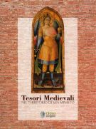 Tesori Medievali <span>nel territorio di San Miniato</span>