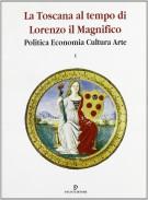 La Toscana al tempo di Lorenzo il Magnifico <span>Politica Economia Cultura Arte <span> 3 Voll.</Span>