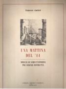 Una Mattina Del '44 <span>Disegni Di Sirio Pastorini Per Firenze Distrutta</Span>