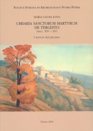 Urbaria Sanctorum Martyrum de Tergesto (secc. XIV-XV) I terreni del priorato